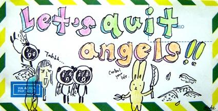 Let´s Quit Angels, 2009